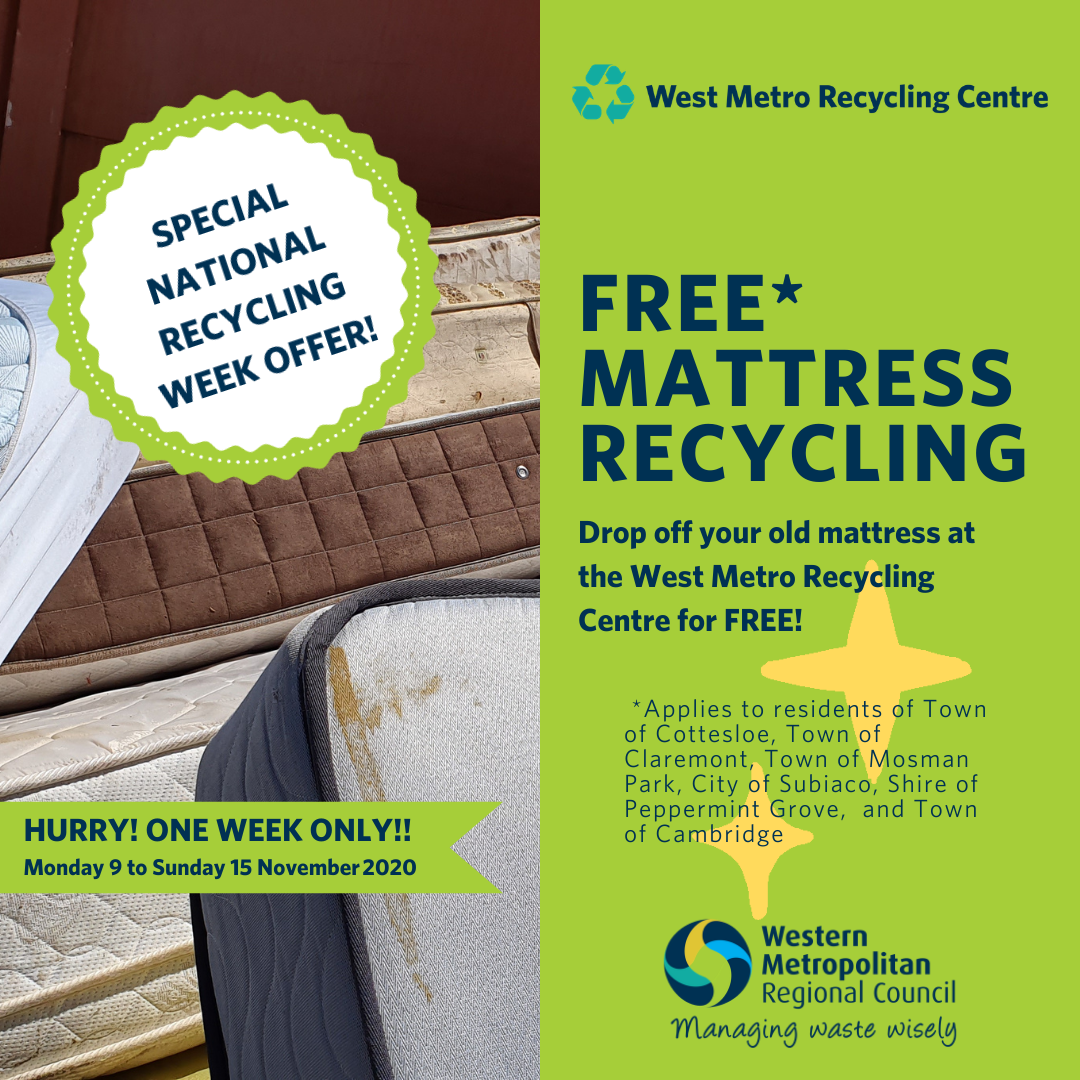 free mattress recycling for member and participating council residents at the West Metro Recycling Centre