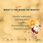Christmas edition of the WMRC monthly waste and recycling newsletter